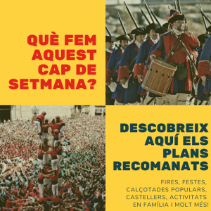 QUE FER AVUI-QUE FER AQUEST CAP DE SETMANA - FIRES I FESTES - FESTA MAJOR