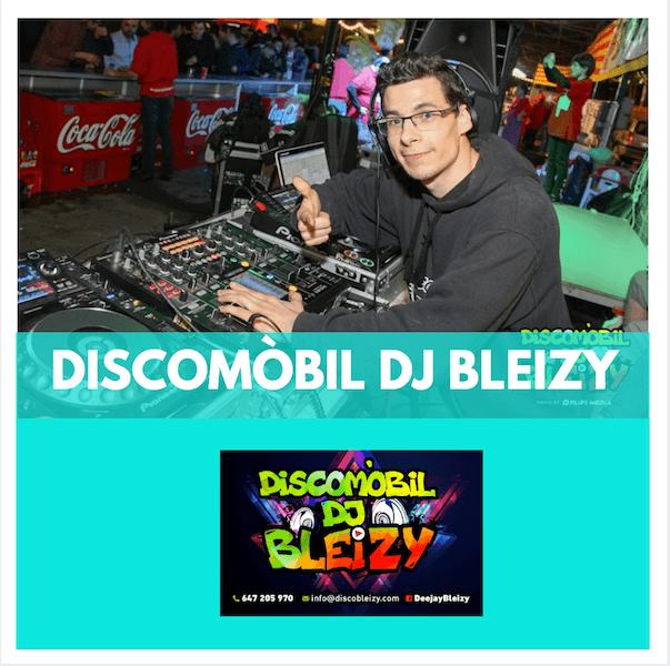 DISCOMÒBIL - DJ BLEIZY - FESTA MAJOR