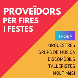 FIRES I FESTES - PROVEÏDORS PER FIRES I FESTES