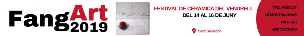 Festival de Ceràmica del Vendrell - Fangart 2019 - Fires i Festes