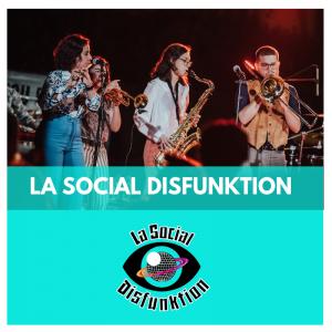 PROVEÏDORS PER FIRES I FESTES-LA SOCIAL DISFUNKTION - GRUPS DE MUSICA