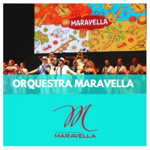 ORQUESTRA MARAVELLA - ORQUESTRES