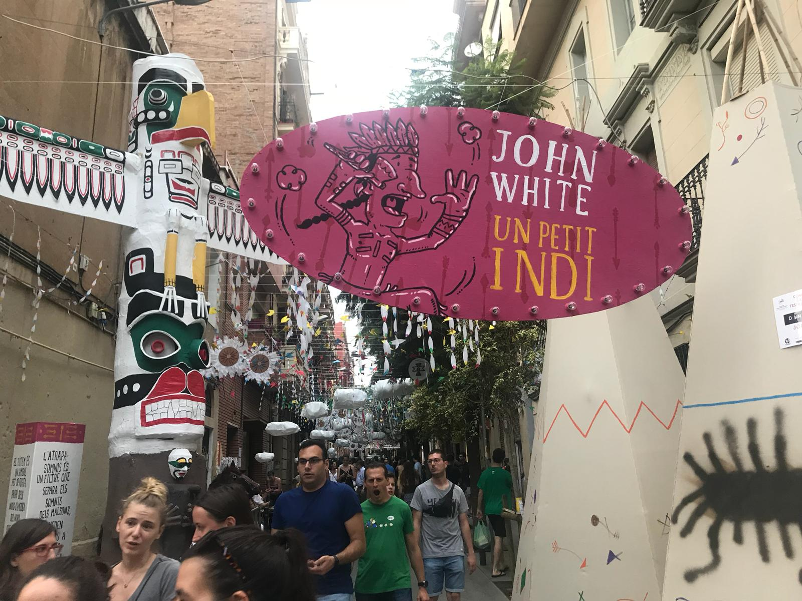 Festa Major de Gràcia - Carrer Joan Blanques - John White un petit indi