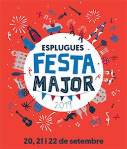 QUE FER AQUEST CAP DE SETMANA - FESTA MAJOR ESPLUGUES - FESTES MAJORS
