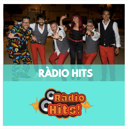 RÀDIO HITS - GRUPS DE MÚSICA - GRUP DE VERSIONS