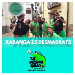 PROVEÏDORS PER FIRES I FESTES-GRUPS DE XARANGA-XARANGA'LS DESMADRATS