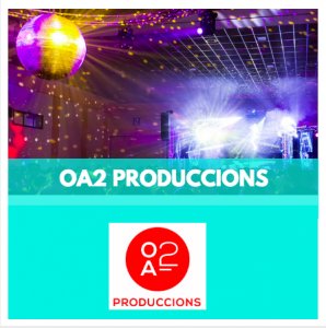 organitzadors d'esdeveniments - OA2 PRODUCCIONS