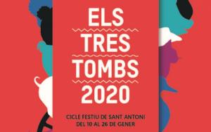 QUE FER AQUEST CAP DE SETMANA - FESTA DELS TRES TOMBS A BARCELONA - AGENDA BARCELONA