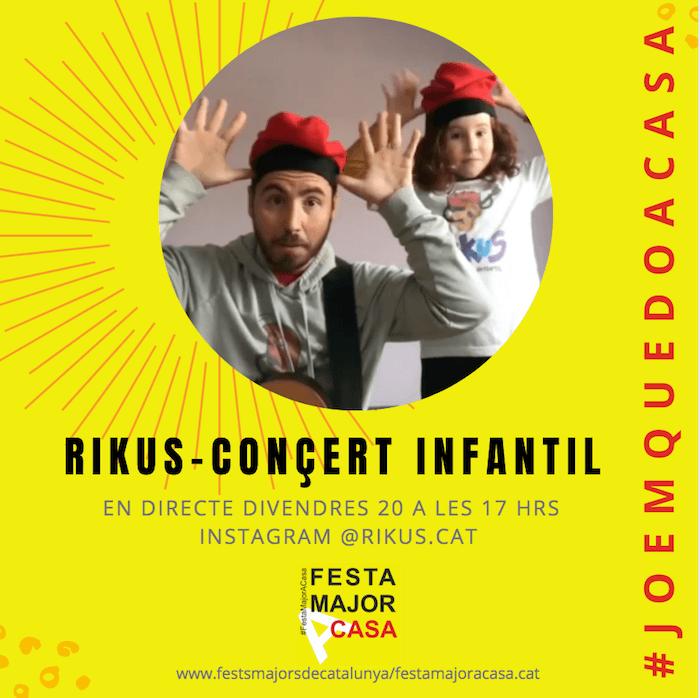 FESTA MAJOR A CASA -CONCERT INFANTIL - RIKUS