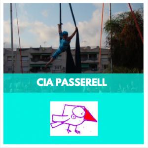 ESPECTACLES DE CIRC - CIA PASSERELL - COMPANYIES DE CIRC