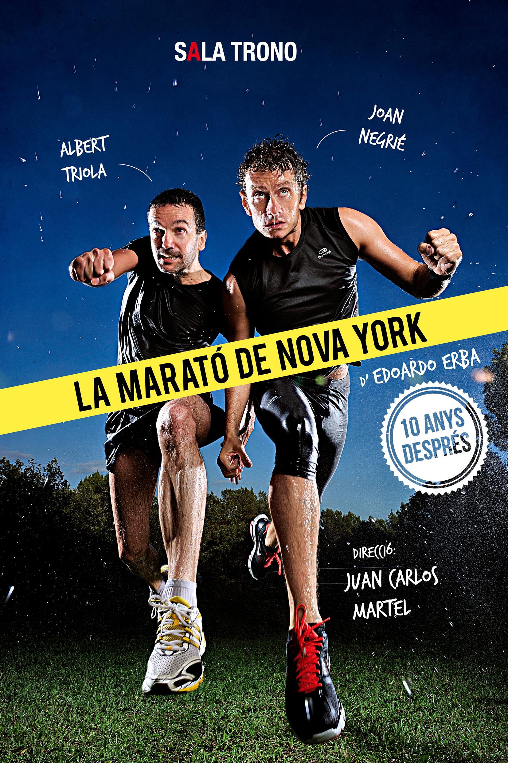 La Marató de Nova York - Sala Trono - Teatre
