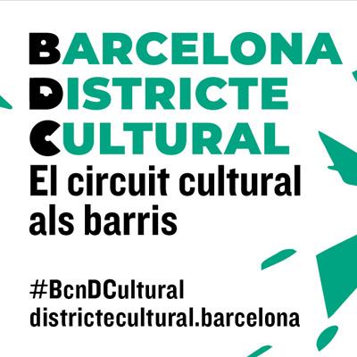 que fer avui a barcelona - Barcelona districte cultural