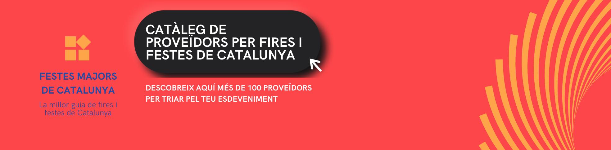 FESTES MAJORS - PROVEÏDORS PER FIRES I FESTES