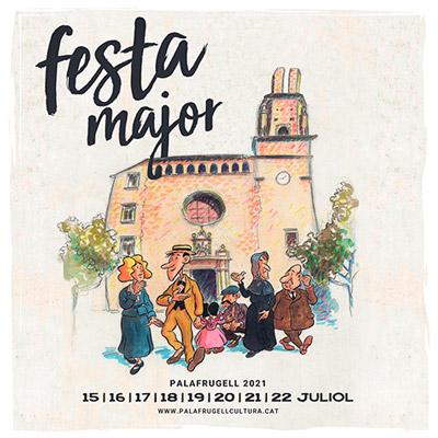 Festa Major de Palafrugel - Festa Major - que fer aquest cap de setmana