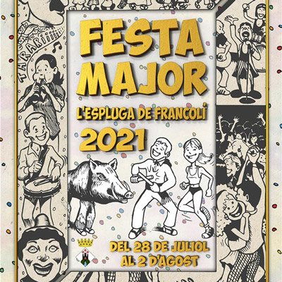 Festa Major de l'espluga de Francolí 2021 - festes majors 2021