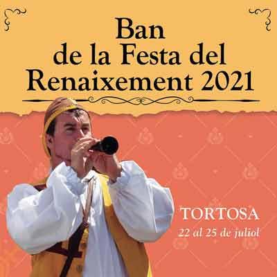 Festa del Ranaixament de Tortosa - 2021