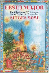 FESTES MAJORS CATALUNYA 2021 - FESTA MAJOR SITGES - FESTA MAJOR BARCELONA