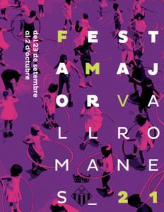 FESTES MAJORS CATALUNYA 2021 - FESTA MAJOR VALLROMANES - QUE FER AVUI A BARCELONA