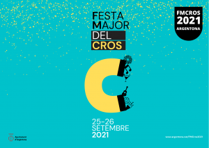 FESTES MAJORS CATALUNYA - FESTA MAJOR CROS ARGENTONA - FESTA MAJOR BARCELONA