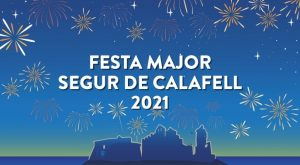 festes majors catalunya - festa major segur calafell - que fer avui a tarragona