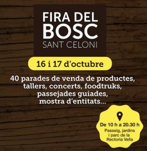 FESTES MAJORS CATALUNYA - FIRA DEL BOSC SANT CELONI - FIRES I FESTES CATALUNYA